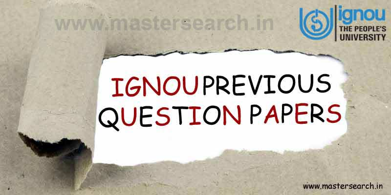 Ignou previous year question papers, Ignou question papers