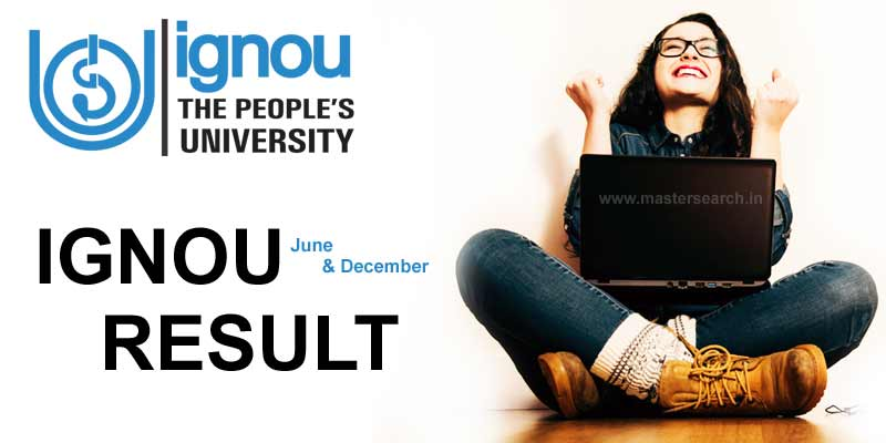 Ignou result december & June exam