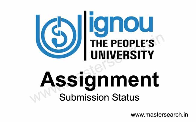 check here Ignou assignment submission status