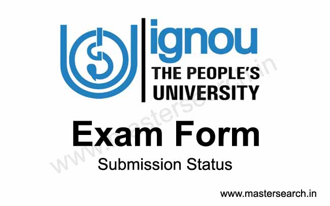 Check Ignou exma form submission status online