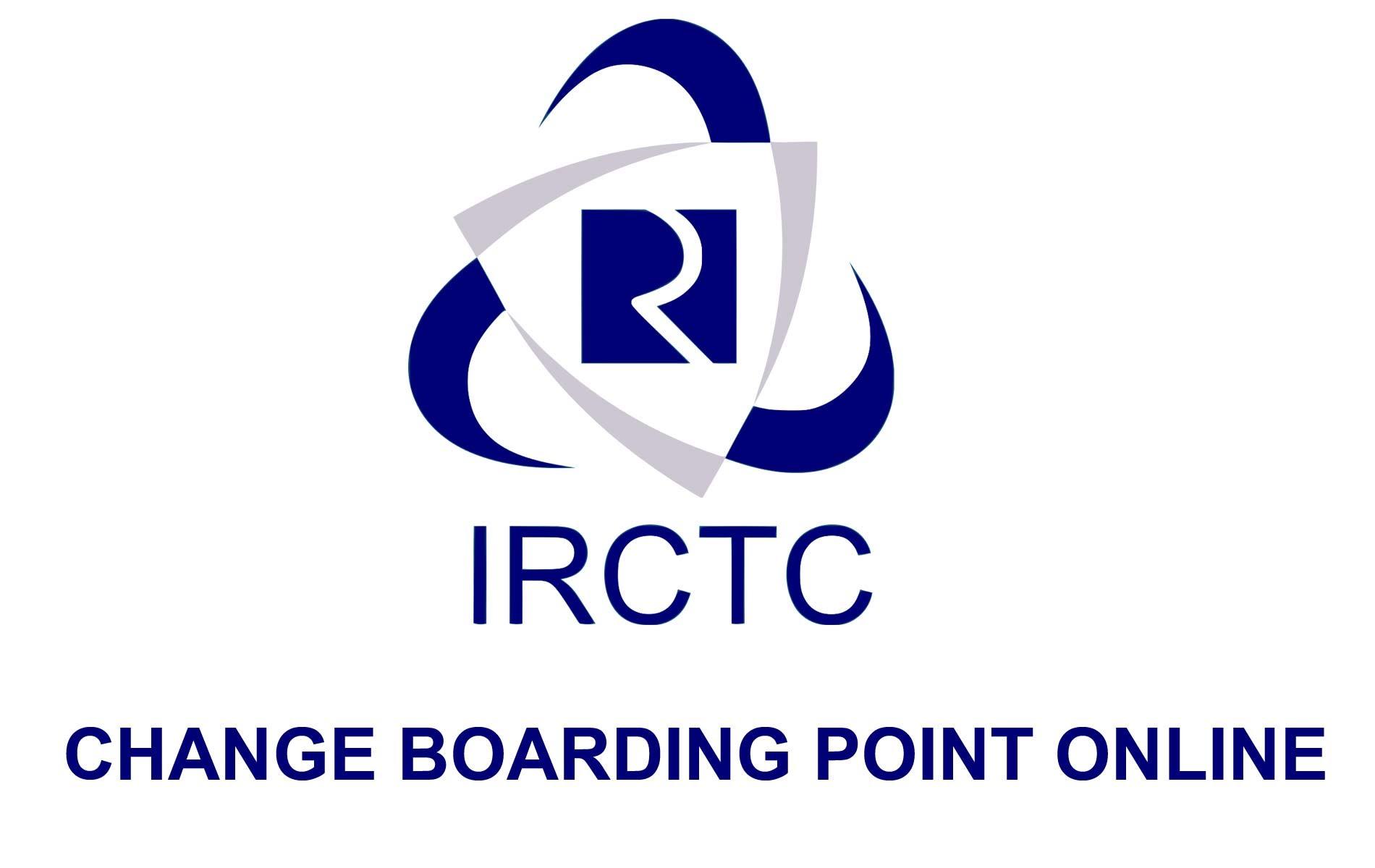 how to change boarding point in railway ticket online?