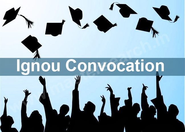 Ignou Convocation Application Form Online