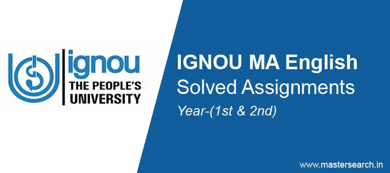 Ignou MA English Solved Assignments free Download