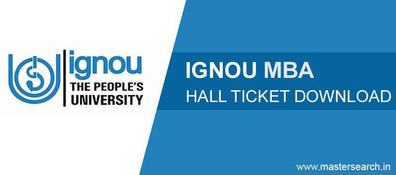 ignou MBA Hall Ticket, Ignou MBA Admit Card
