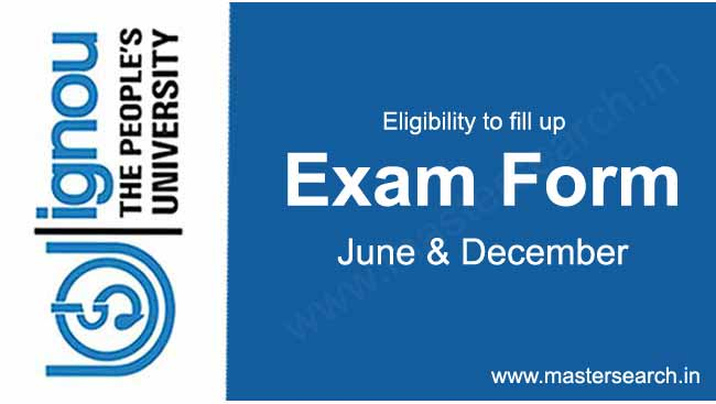 eligibility to fill up Ignou exam form
