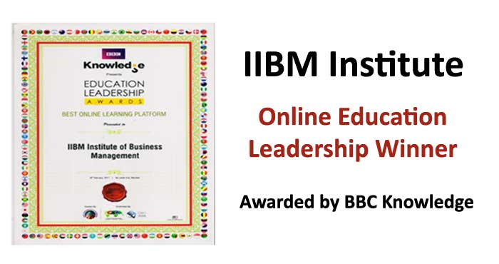 Online Education Leadership Winner Awarded by BBC Knowledge to IIBM Institute Will Boost your Career