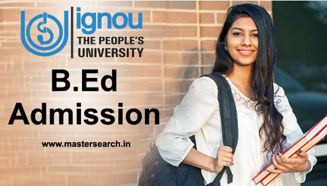 Ignou B.Ed admission 2018