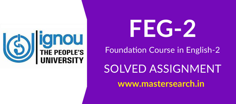 IGNOU FEG 2 Solved Assignment